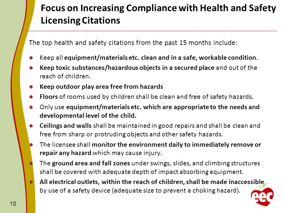 10 The top health and safety citations from the past 15 months include: Keep all equipment/materials etc. clean and in a safe, workable condition. Kee