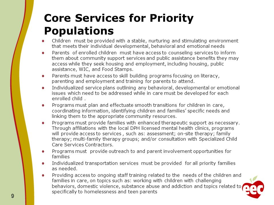 Scope of Services for Supportive Populations 10 Scope of Services for Priority Populations is built on foundation as defined in Income Eligible FY 10 procurement.