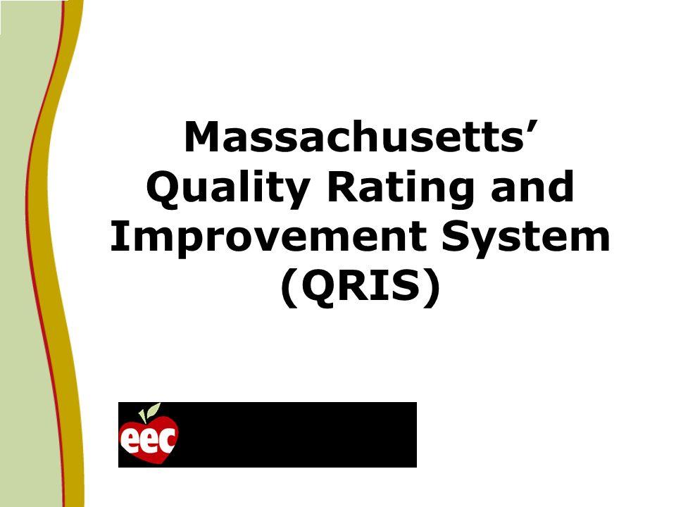 Massachusetts Quality Rating and Improvement System (QRIS)