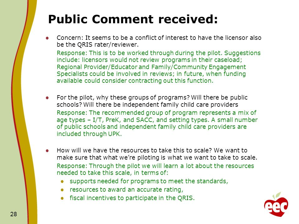 Public Comment received: Concern: It seems to be a conflict of interest to have the licensor also be the QRIS rater/reviewer.
