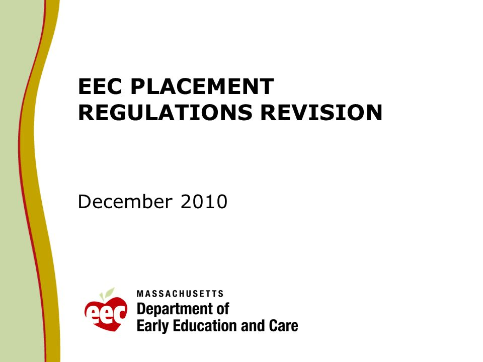 EEC PLACEMENT REGULATIONS REVISION December 2010