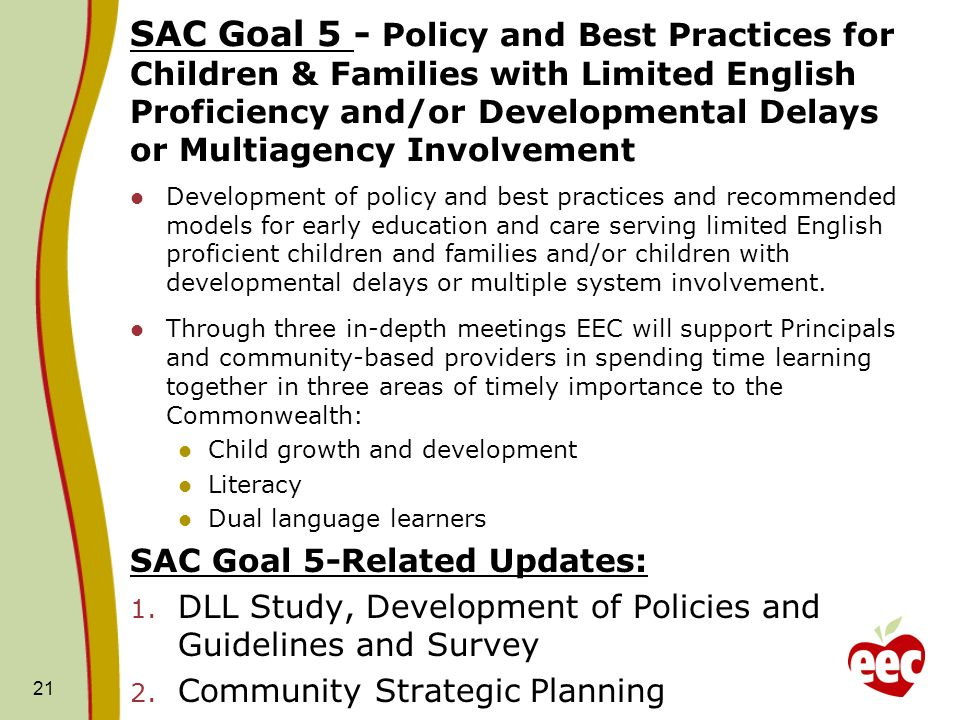 SAC Goal 5 - Policy and Best Practices for Children & Families with Limited English Proficiency and/or Developmental Delays or Multiagency Involvement