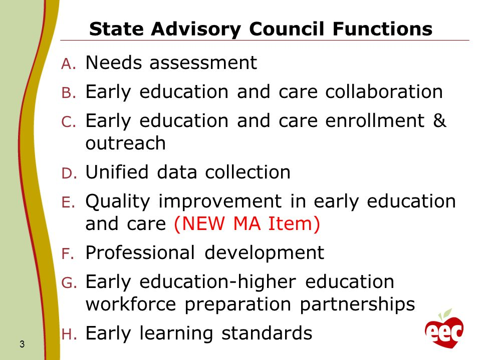 State Advisory Council Functions A. Needs assessment B.