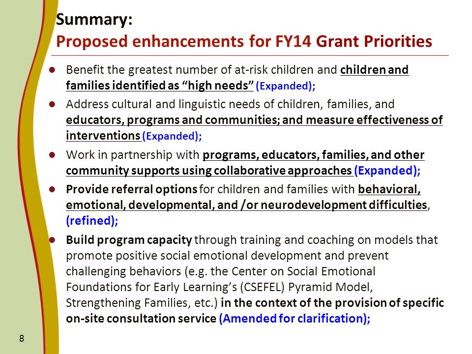 Benefit the greatest number of at-risk children and children and families identified as high needs (Expanded); Address cultural and linguistic needs o