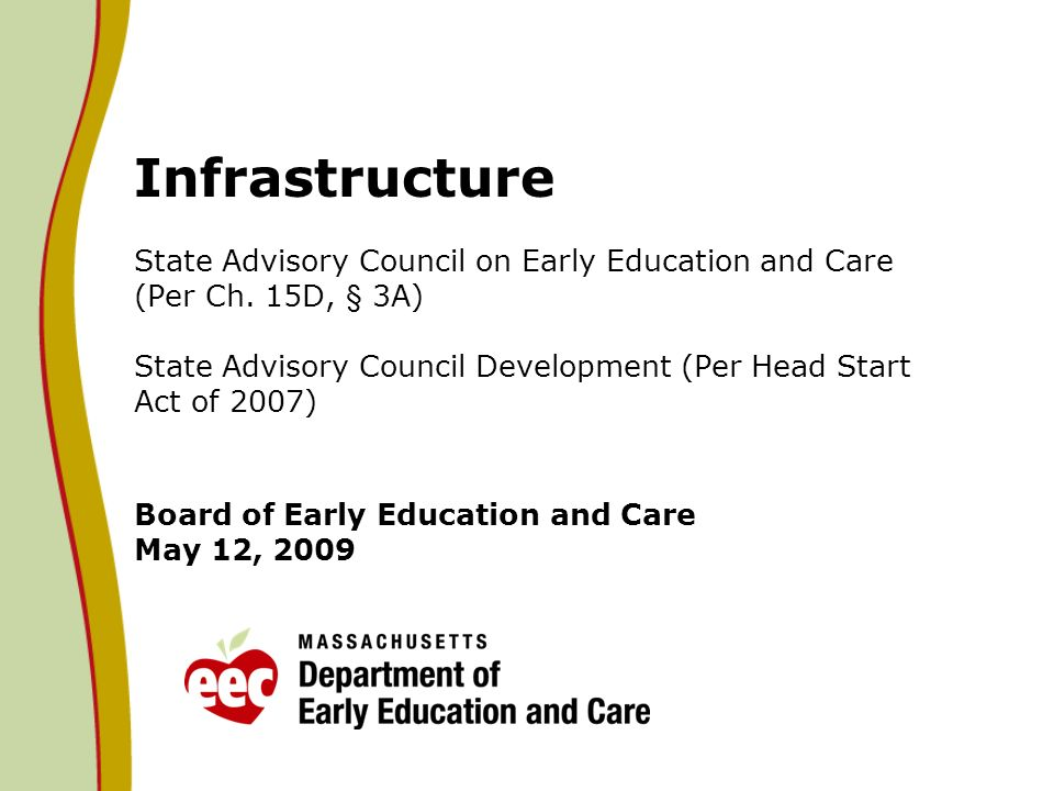 Infrastructure State Advisory Council on Early Education and Care (Per Ch.