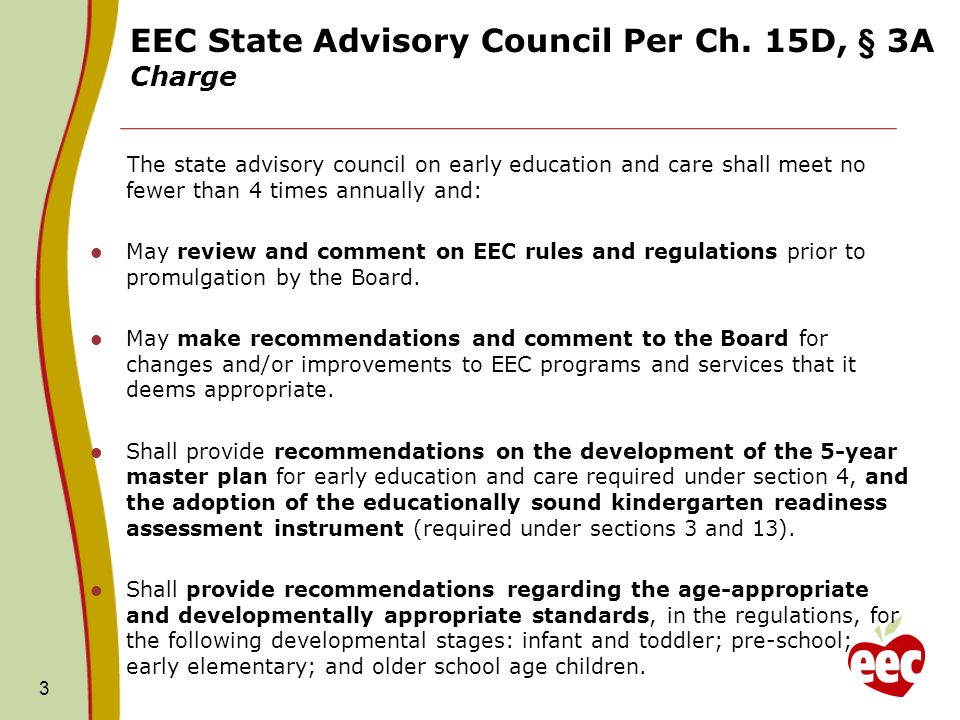 3 EEC State Advisory Council Per Ch.