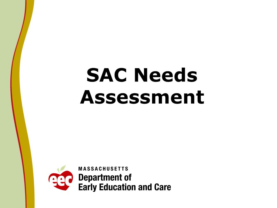 SAC Needs Assessment