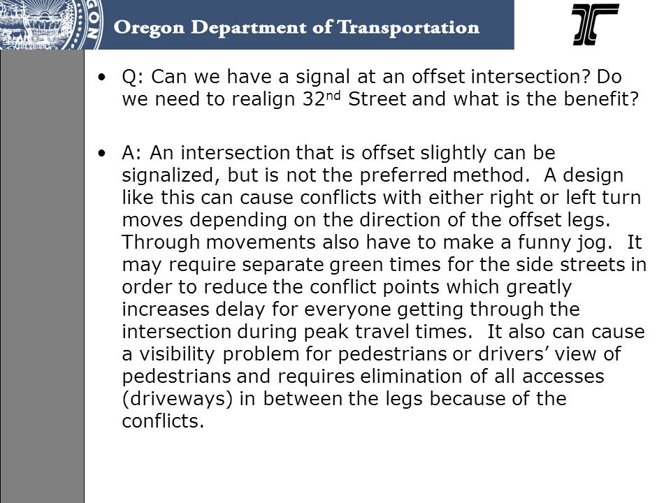 Q: Can we have a signal at an offset intersection.