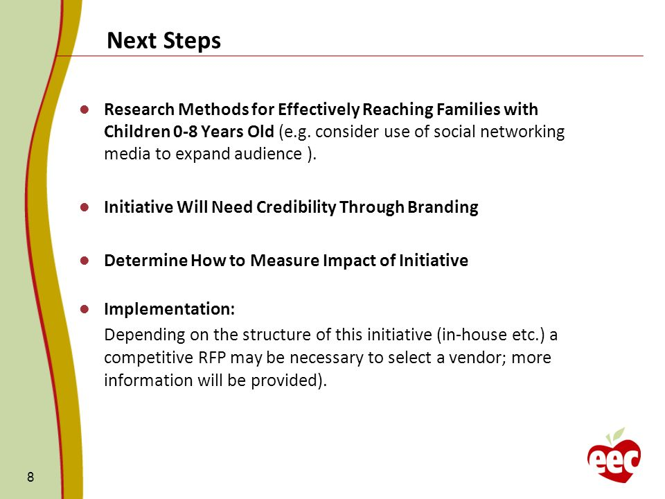 Next Steps 8 Research Methods for Effectively Reaching Families with Children 0-8 Years Old (e.g.
