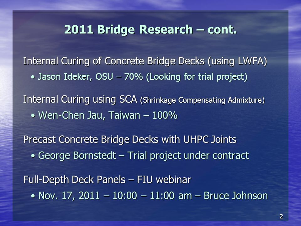 2 2011 Bridge Research – cont.