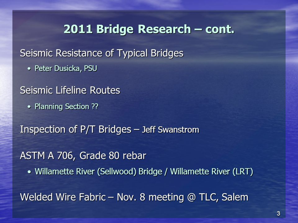 3 2011 Bridge Research – cont.