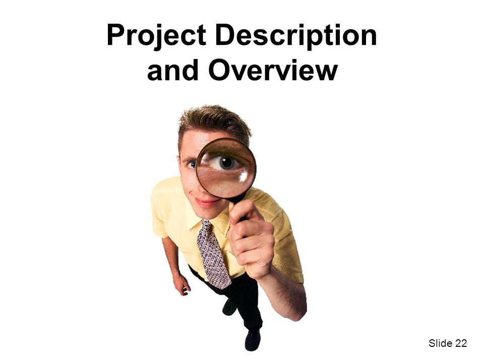 Slide 22 Project Description and Overview