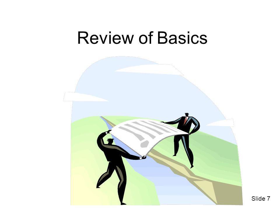 Slide 7 Review of Basics