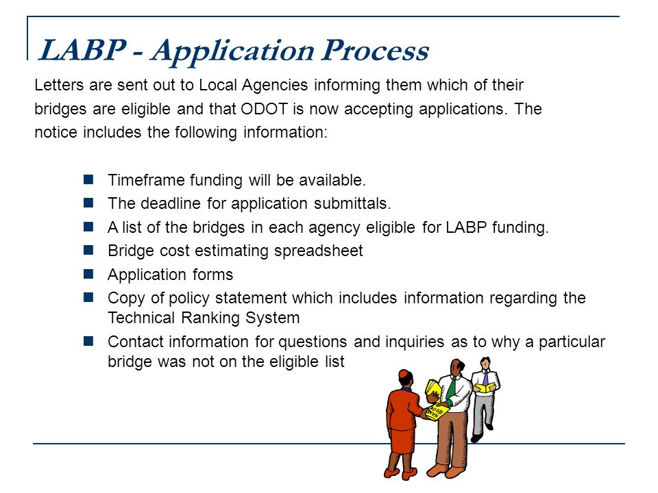 LABP – Selection Guidelines Technical Ranking System is used by the Bridge Section Staff to provide an initial ranking of applications to the Local Agency Bridge Selection Committee (LABSC).