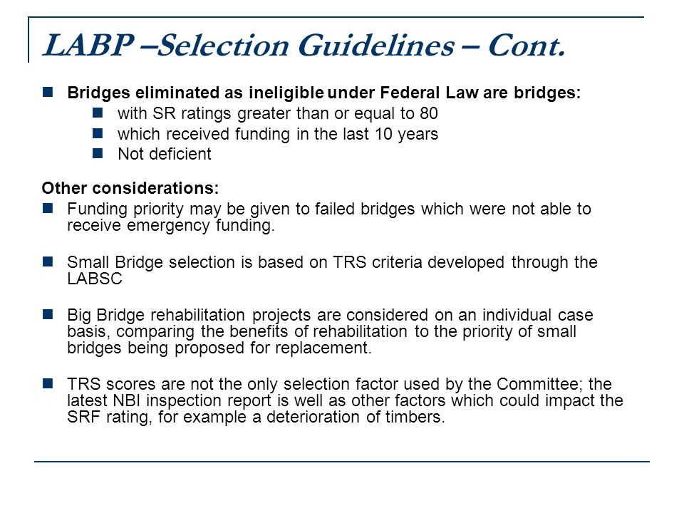 LABP –Selection Guidelines – Cont.
