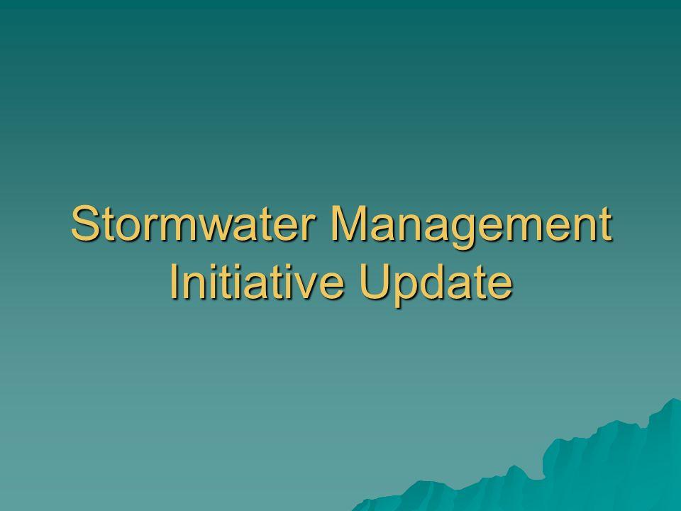 Stormwater Management Initiative Update