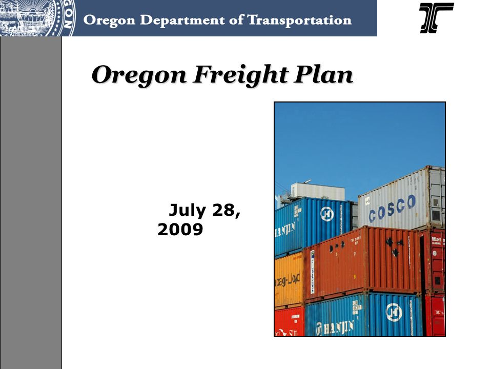 Oregon Freight Plan July 28, 2009