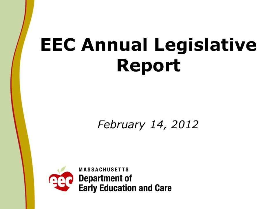 EEC Annual Legislative Report February 14, 2012