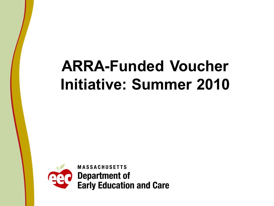 ARRA-Funded Voucher Initiative: Summer 2010