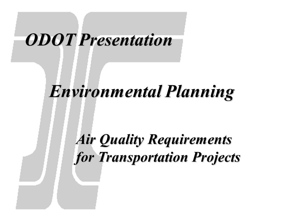 Presentation will cover: Various Air Quality Regulations Focus is on project requirements in nonattainment/maintenance areas Categorical Exclusion Level since most local agency projects fall in this category.