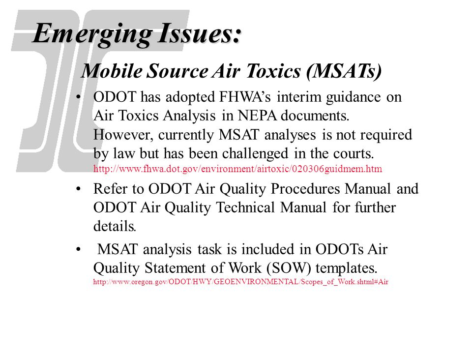 MSAT Analysis In FHWAs Interim Guidance for MSATs in NEPA Documents, FHWA has identified three levels of analysis: No analysis for projects with no potential meaningful MSAT effects; Qualitative analysis for projects with low potential MSAT effects; or Quantitative analysis to differentiate alternatives for projects with higher potential MSAT effects.