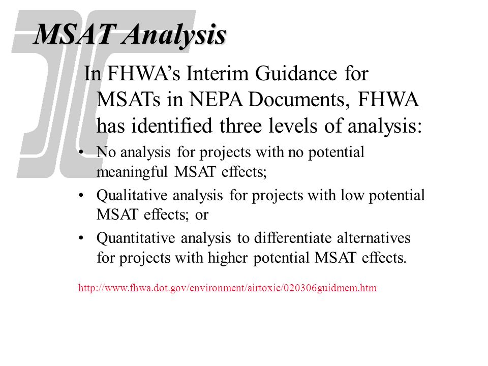 Emerging Issues: FHWA Interim Guidance (MSATs) Exempt Projects or Projects with No Meaningful Potential MSAT Effects.