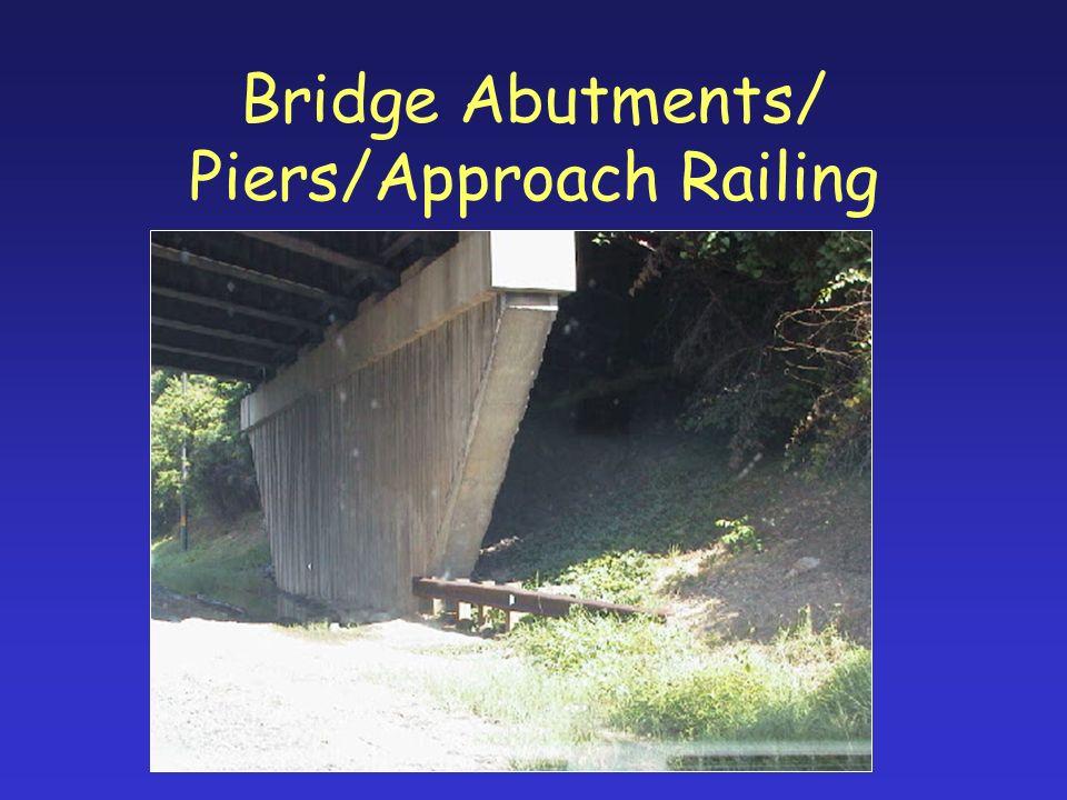 Bridge Abutments/ Piers/Approach Railing