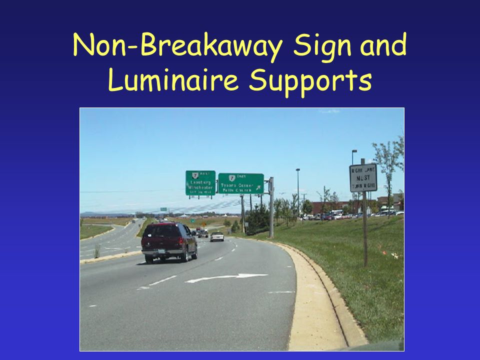 Non-Breakaway Sign and Luminaire Supports