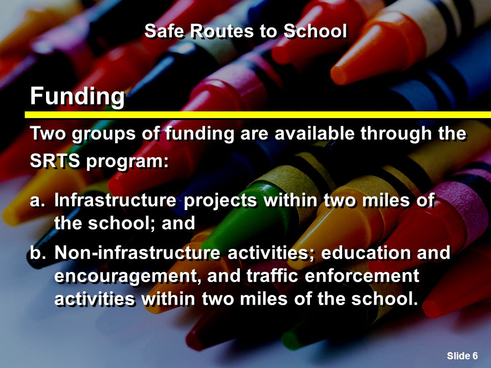 Slide 37 Safe Routes to School Creating the Action Plan Section 6: Submitting the Action Plan Submit the completed document and all supplemental materials along with the Application for the Oregon Safe Routes to School Funding.