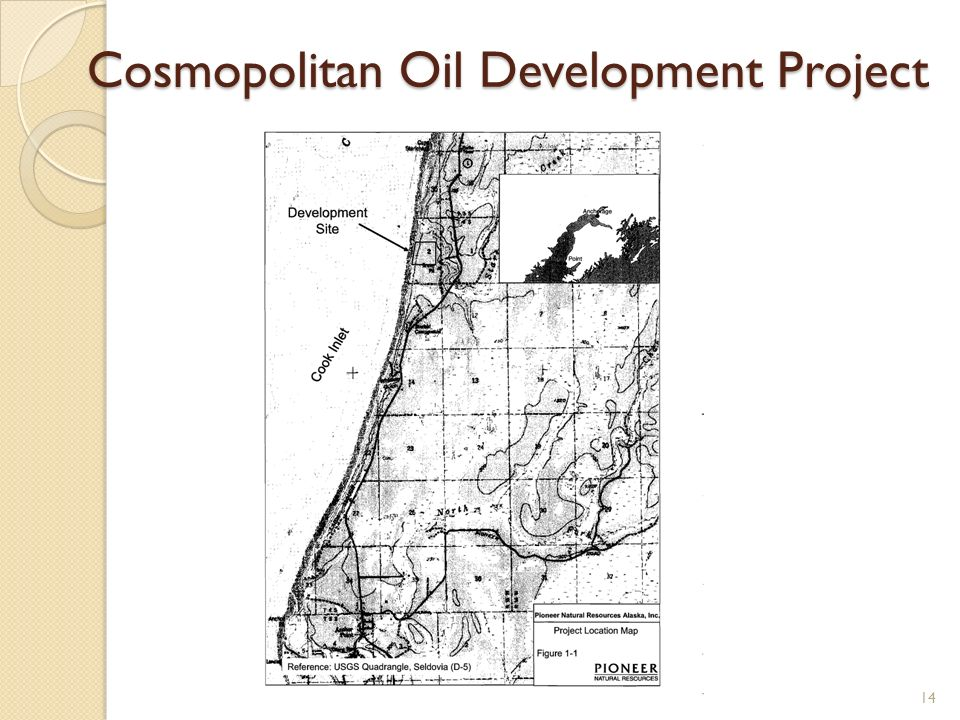 Cosmopolitan Oil Development Project 14