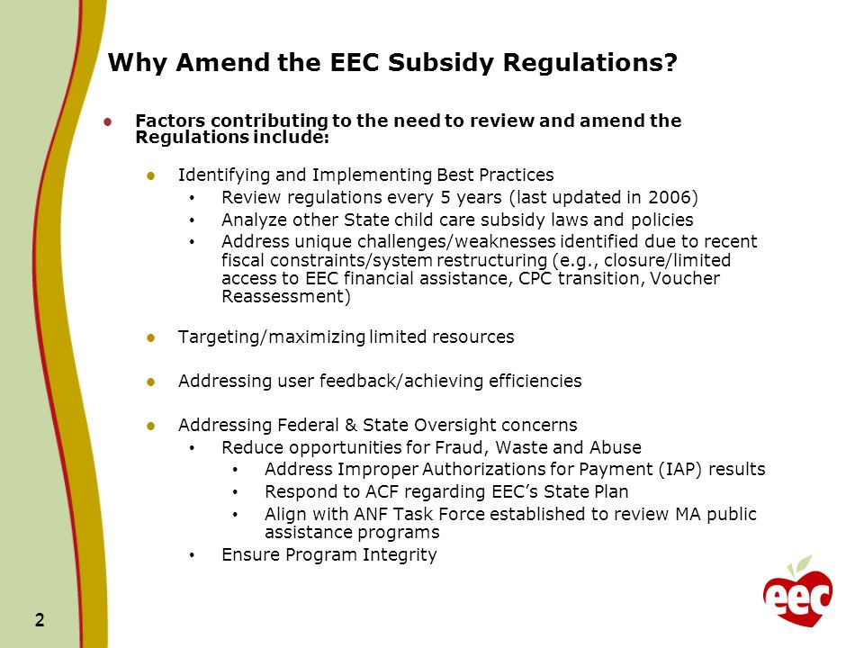 2 2 Why Amend the EEC Subsidy Regulations.