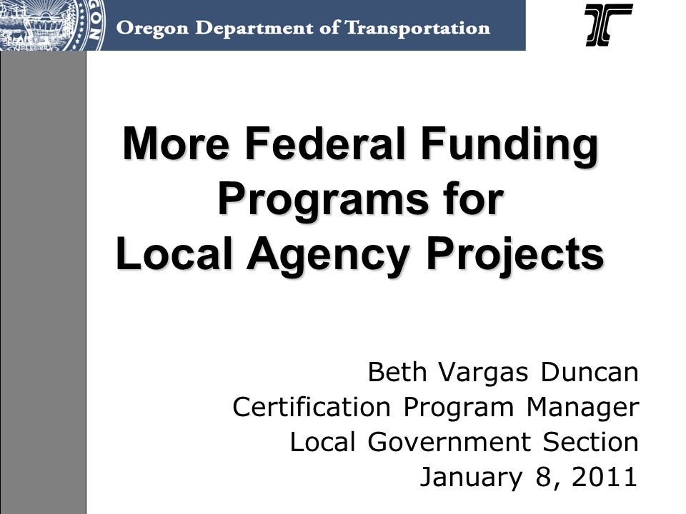 Our Road Map What other federal programs.Who is the contact for the program.