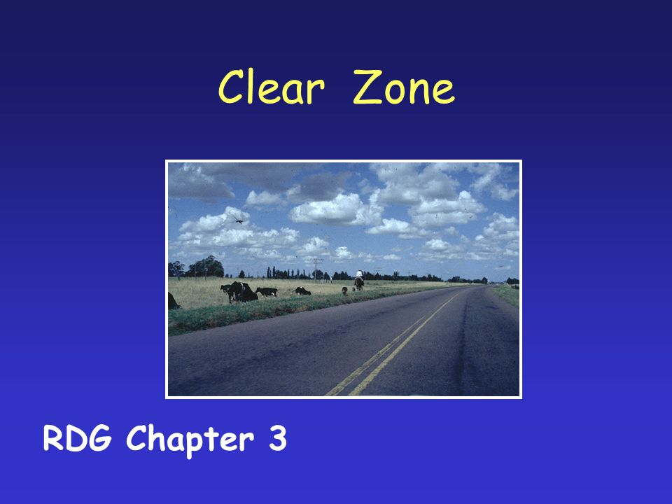 Clear Zone RDG Chapter 3