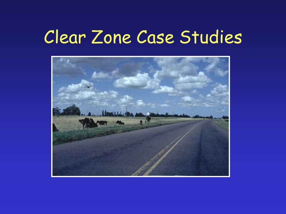 Clear Zone Case Studies