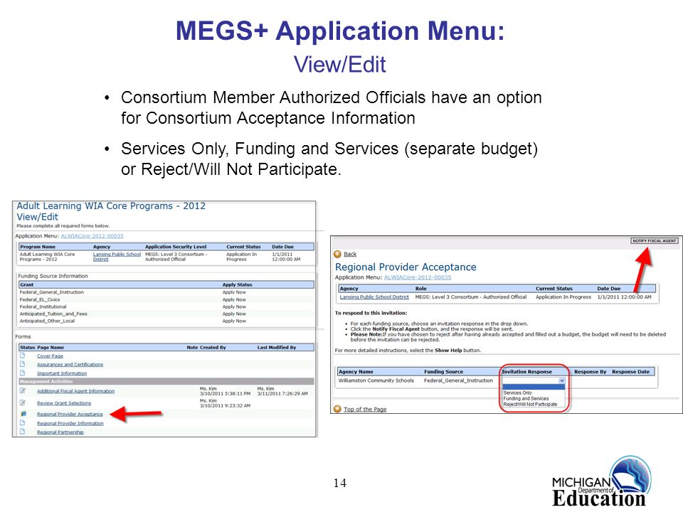 14 MEGS+ Application Menu: View/Edit Consortium Member Authorized Officials have an option for Consortium Acceptance Information Services Only, Fundin