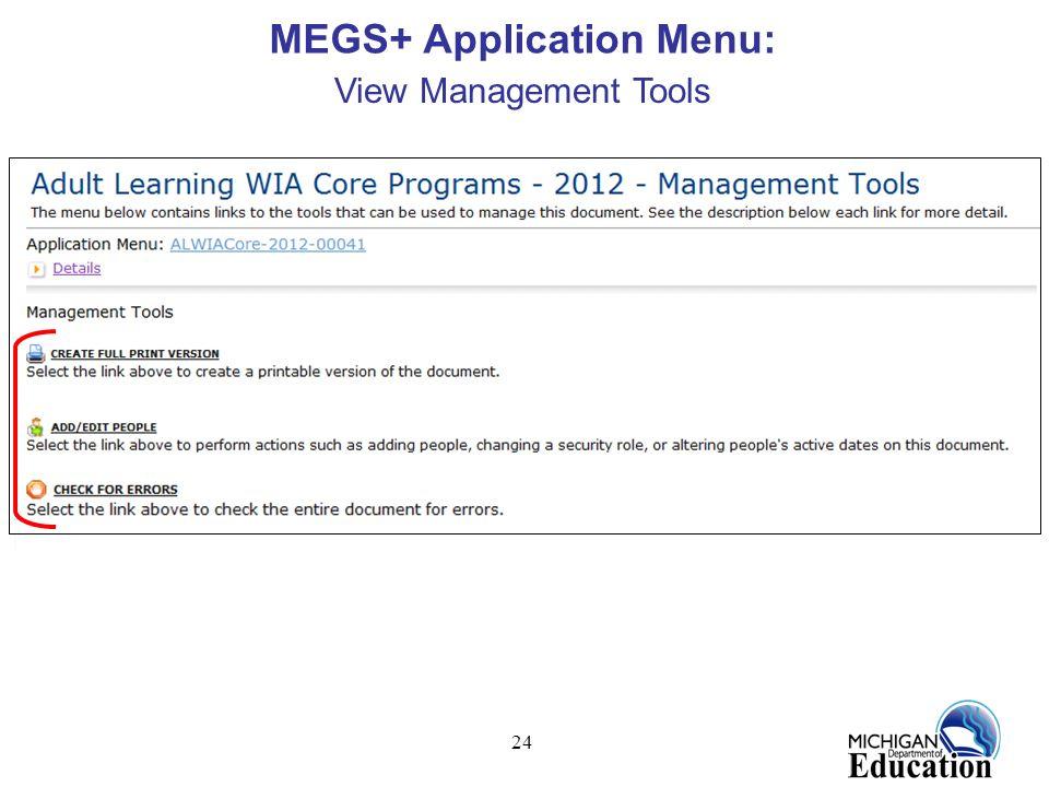 24 MEGS+ Application Menu: View Management Tools