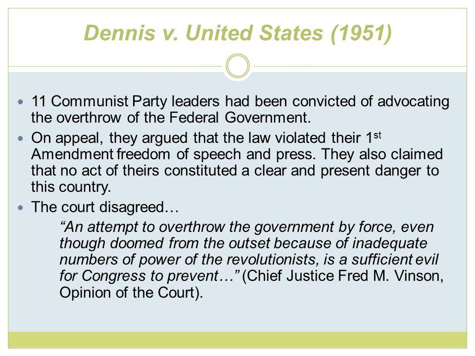 Yates v.United States (1957) Court overturned the Smith Act.