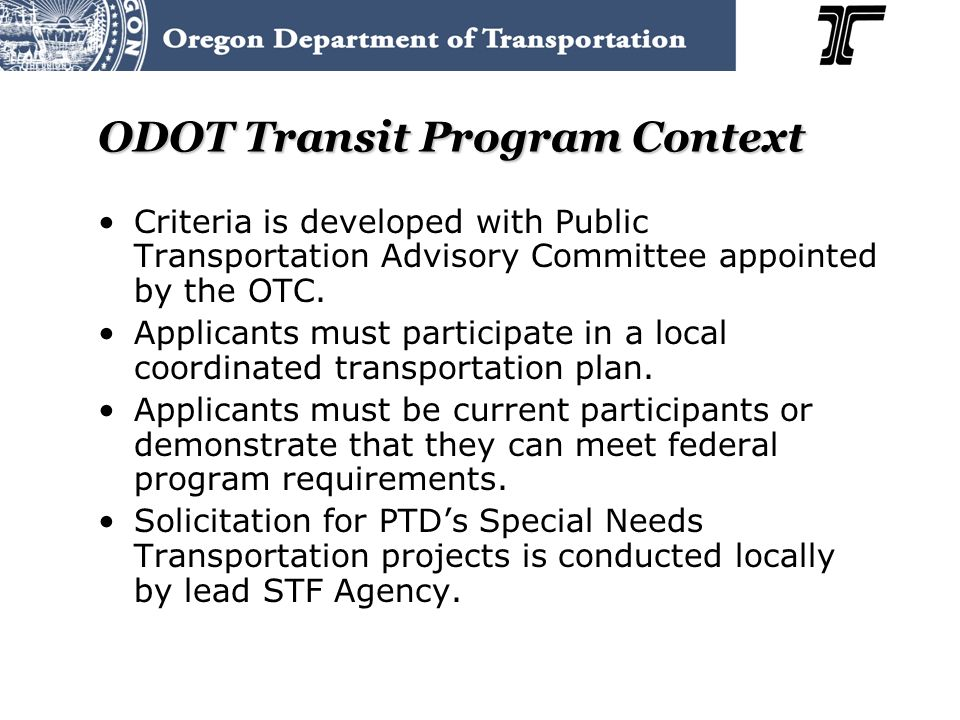 ODOT Transit Program Context Criteria is developed with Public Transportation Advisory Committee appointed by the OTC.