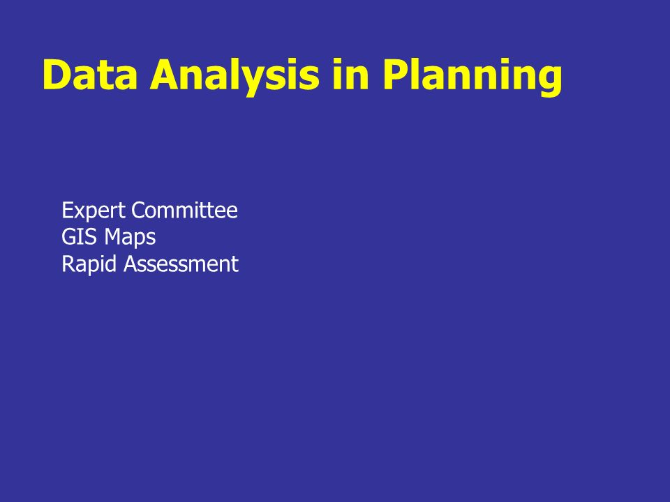 Data Analysis in Planning Expert Committee GIS Maps Rapid Assessment