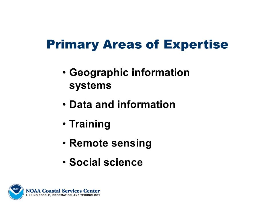 Primary Areas of Expertise Geographic information systems Data and information Training Remote sensing Social science