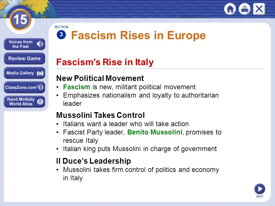 Fascisms Rise in Italy New Political Movement Fascism is new, militant political movement Emphasizes nationalism and loyalty to authoritarian leader S