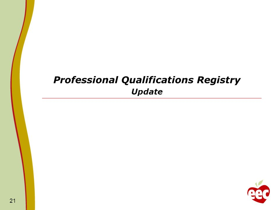 Professional Qualifications Registry Update 21