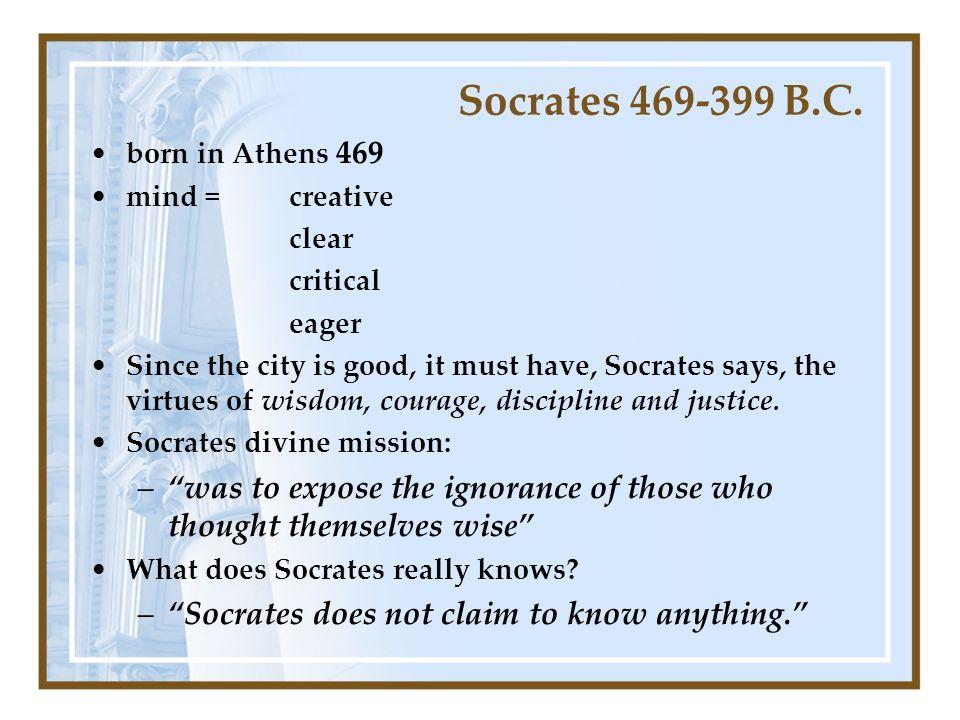 Socrates 469-399 B.C.
