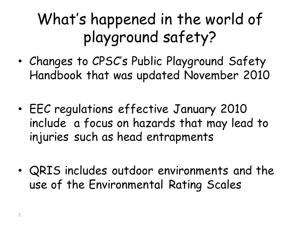 Whats happened in the world of playground safety.