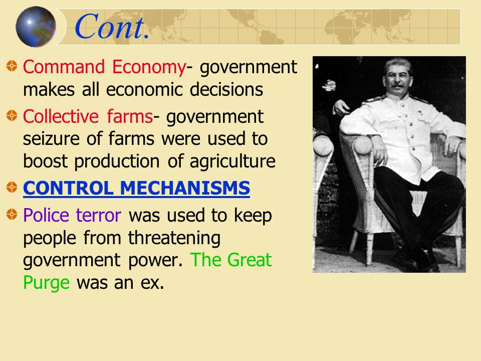 Totalitarianism One dictator has TOTAL control over all government and private life.