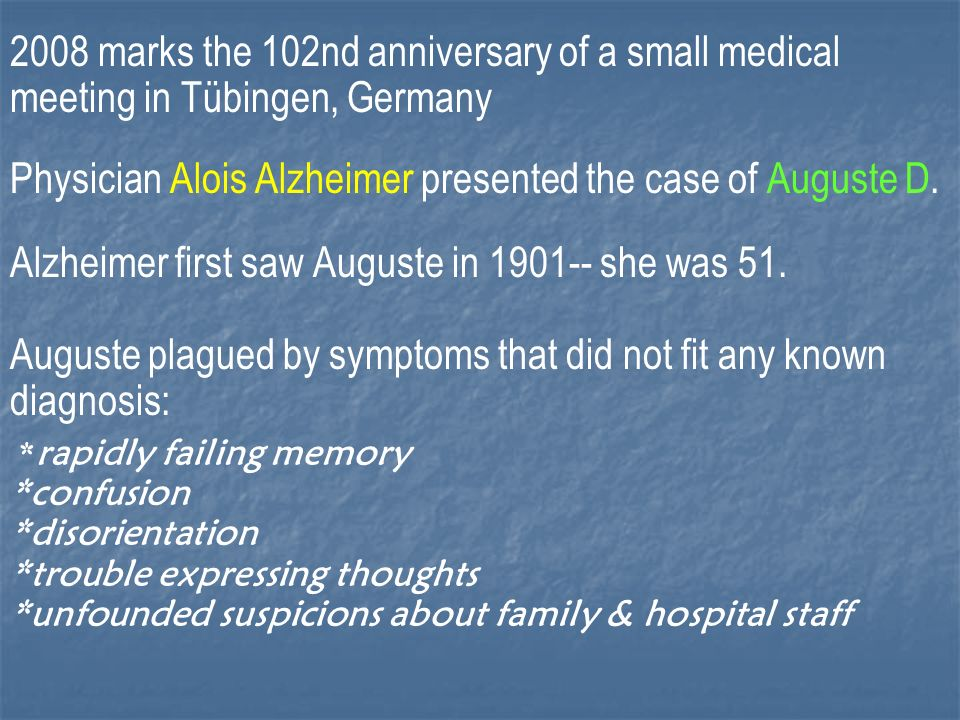 Alzheimers… is a progressive and fatal brain disease.