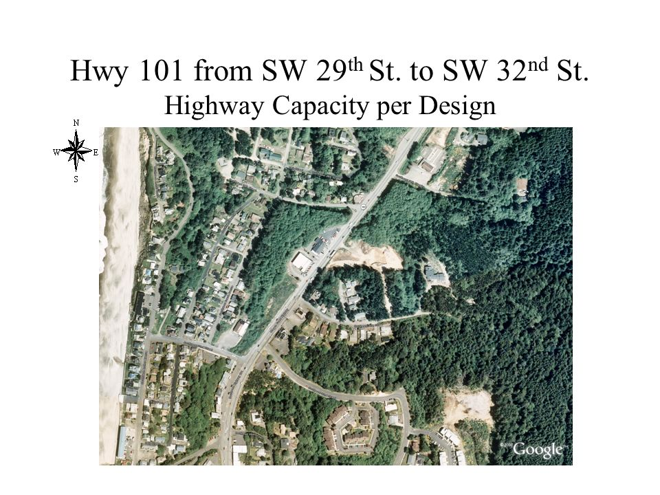 Hwy 101 from SW 29 th St. to SW 32 nd St. Highway Capacity per Design