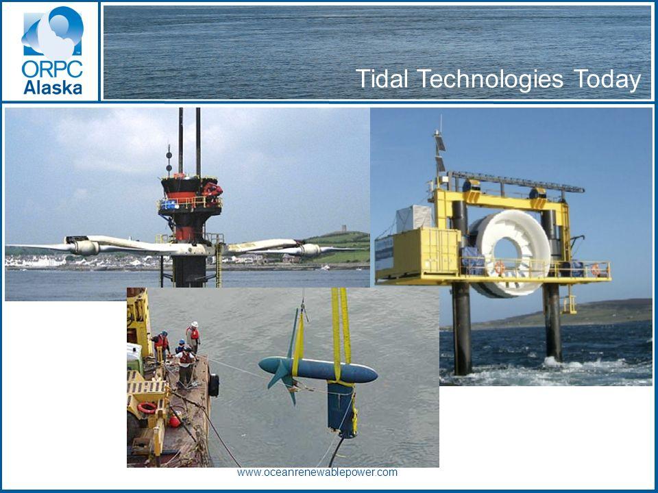 Tidal Technologies Today www.oceanrenewablepower.com