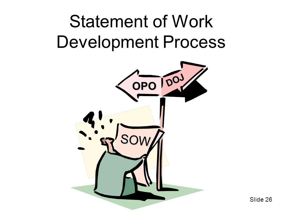 Statement of Work Development Process OPO DOJ SOW Slide 26