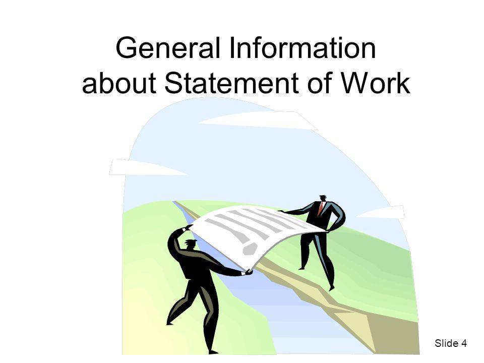 General Information about Statement of Work Slide 4